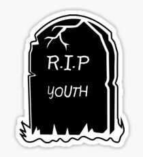RIP 2 MY YOUTH Sticker