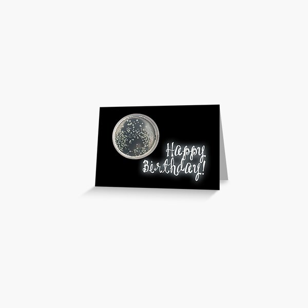 Happy Birthday - Petri dish Greeting Card