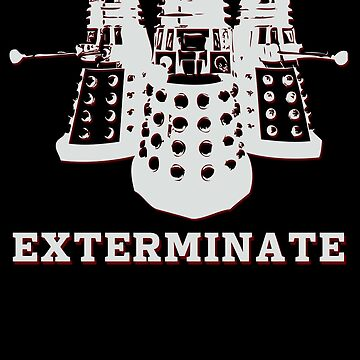 Exterminate by ladysekishi