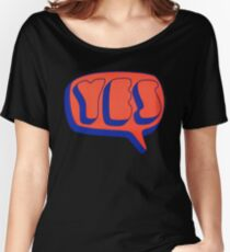 Yes - Yes Women's Relaxed Fit T-Shirt
