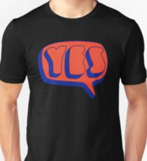 Yes - Yes T-Shirt