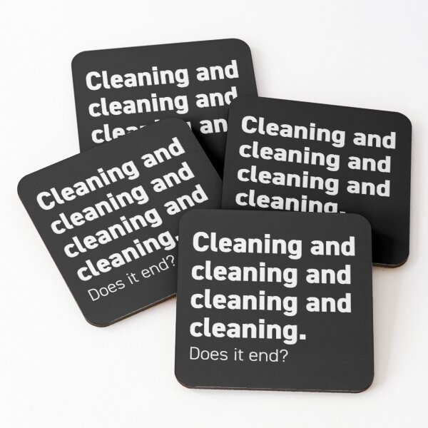 Cleaning and cleaning and Coasters (Set of 4)