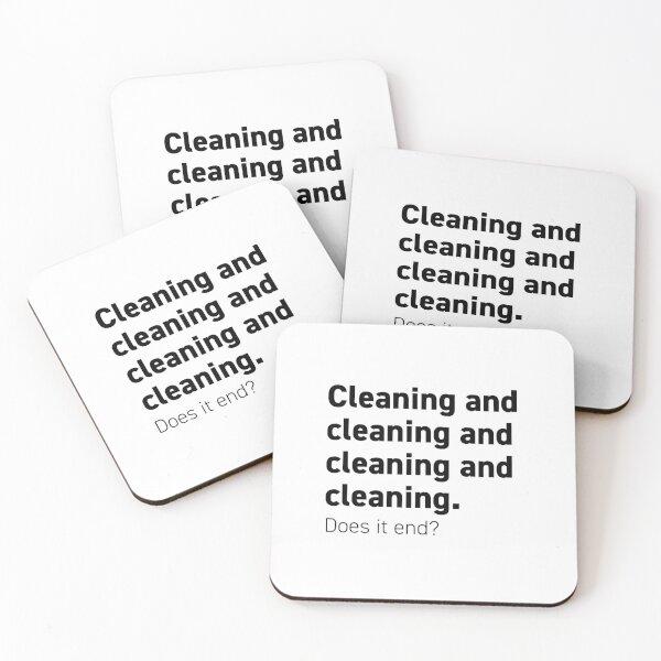 Cleaning and cleaning and cleaning Coasters (Set of 4)