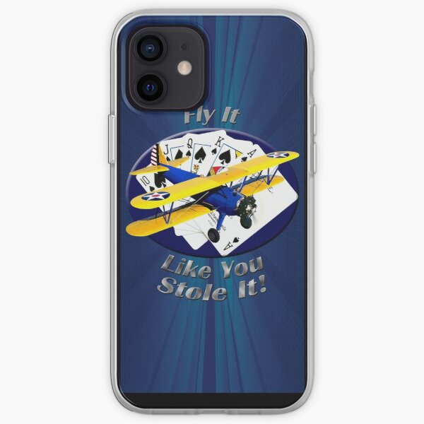Stearman Biplane Fly It Like You Stole It iPhone Soft Case