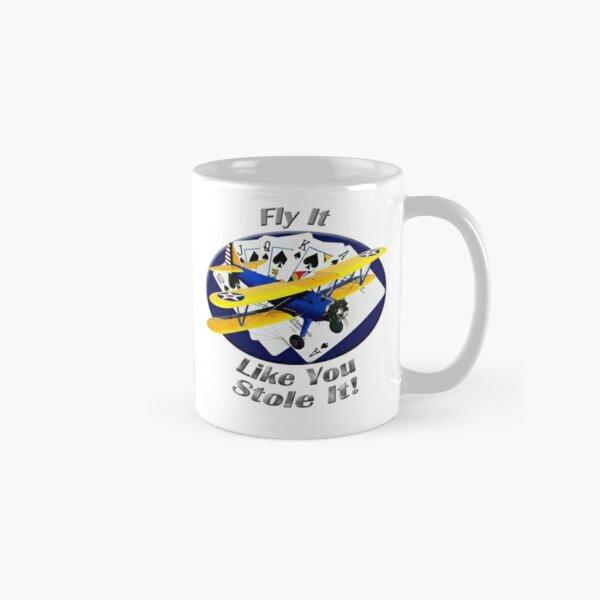 Stearman Biplane Fly It Like You Stole It Classic Mug