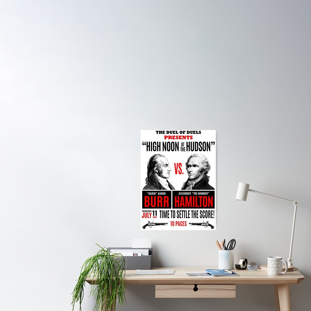 Burr vs Hamilton History Poster