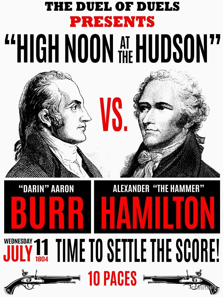 Burr vs Hamilton History | Unisex T-Shirt