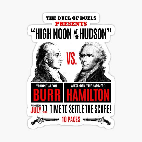 Burr vs Hamilton History Sticker