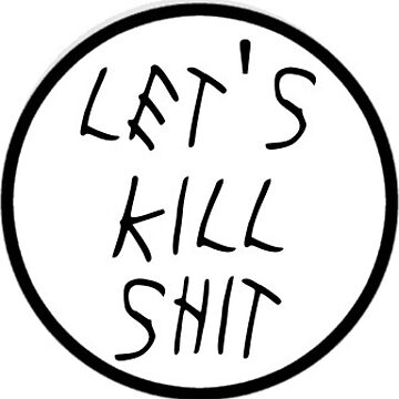 """""""Let's Kill Shit"""" Juggalo Horrorcore Metal Punk Sticker by WickedWays"""