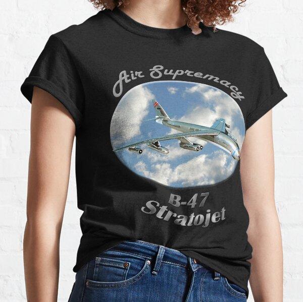 B-47 Stratojet Air Supremacy Classic T-Shirt