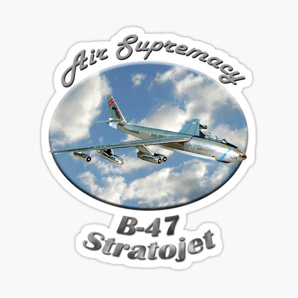 B-47 Stratojet Air Supremacy Sticker