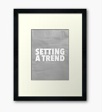 Setting a Trend 2 Framed Print