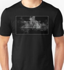 What Will You Burn, What Will You Spare T-Shirt