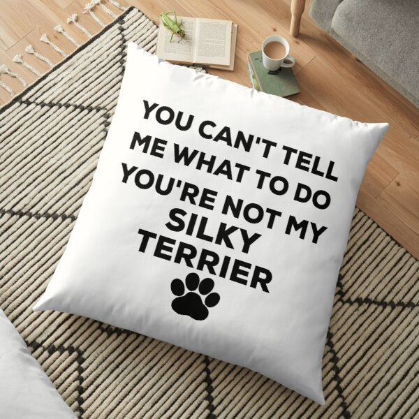 Funny silky terrier dog design for silky terrier dog breed owners Floor Pillow