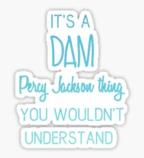 Dam Percy Jackson Thing Sticker