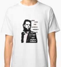 Nick cave - right out of your hand lyrics Classic T-Shirt