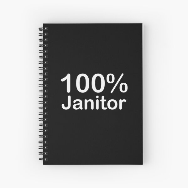Janitor, Unique and ingenious fun gifts, there is for everyone. Spiral Notebook