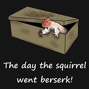 The day the squirrel went berserk! by ChePanArt