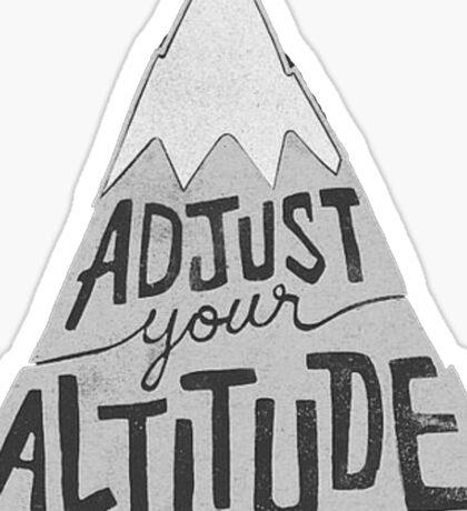 Adjust Your Altitude Sticker