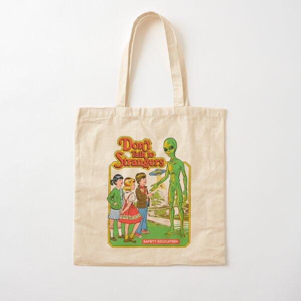 Don't Talk To Strangers Cotton Tote Bag