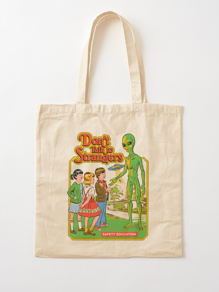 Alternate view of Don't Talk To Strangers Tote Bag