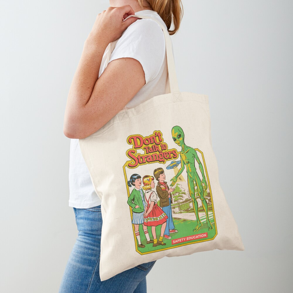 Don't Talk To Strangers Tote Bag