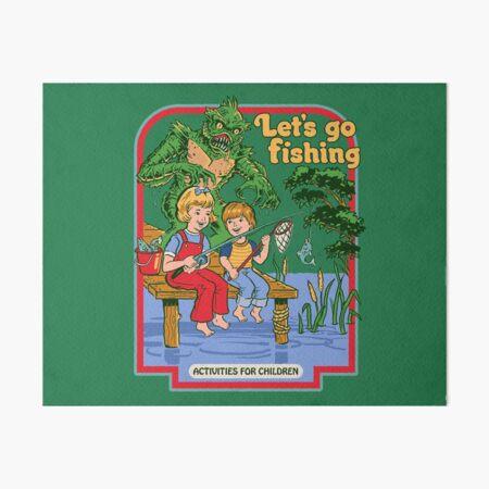 Let's Go Fishing Art Board Print