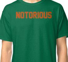 Notorious Classic T-Shirt