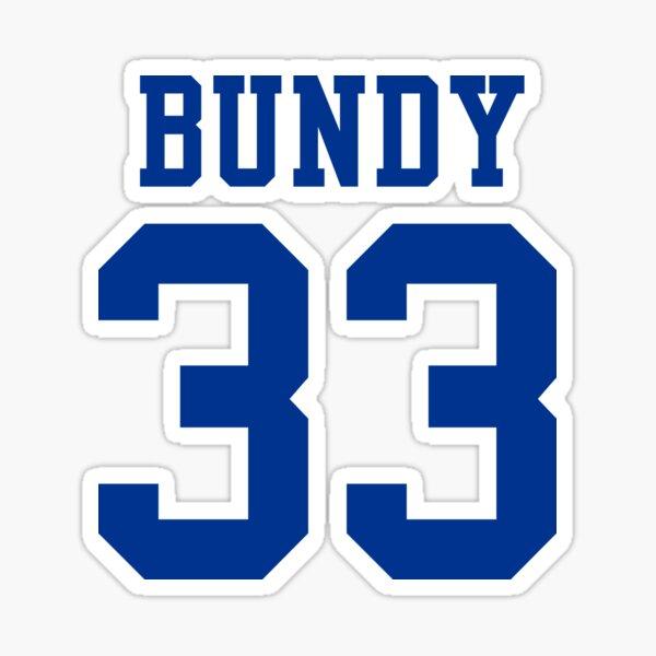 Bundy 33 Sticker