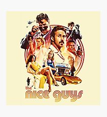 the nice guys Photographic Print