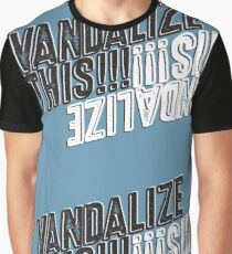 Vandalize This!!!  Graphic T-Shirt