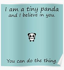 Tiny Panda Believes In You Poster