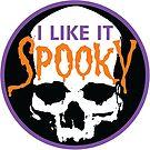 I Like It Spooky by Chad Savage