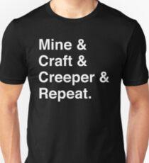 Mine & Craft & Creeper & Repeat. Unisex T-Shirt