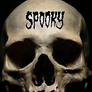 SPOOKY by Chad Savage