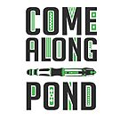 Come Along, Pond! by Jacqui Frank