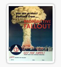 You can protect yourself from... Radioactive Fallout! Sticker