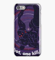 One shot, one kill iPhone Case/Skin