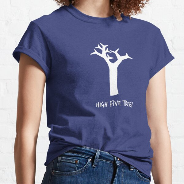 High Five Tree Classic T-Shirt