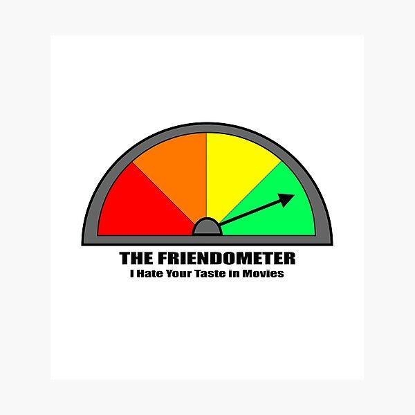 Friendometer Photographic Print