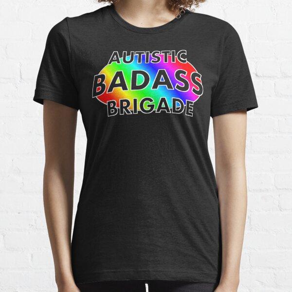 Autistic Badass Brigade - dark colored background Essential T-Shirt