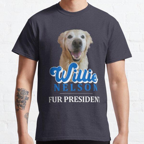 Willie Nelson (the golden retriever) for President Classic T-Shirt
