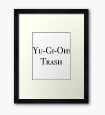 Yu-Gi-Oh! Trash Framed Print