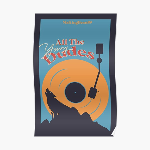 All the Young Dudes Poster