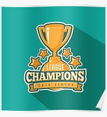 League Champions insignia Poster