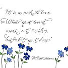 Risk of Love quote calligraphy art by Melissa Renee
