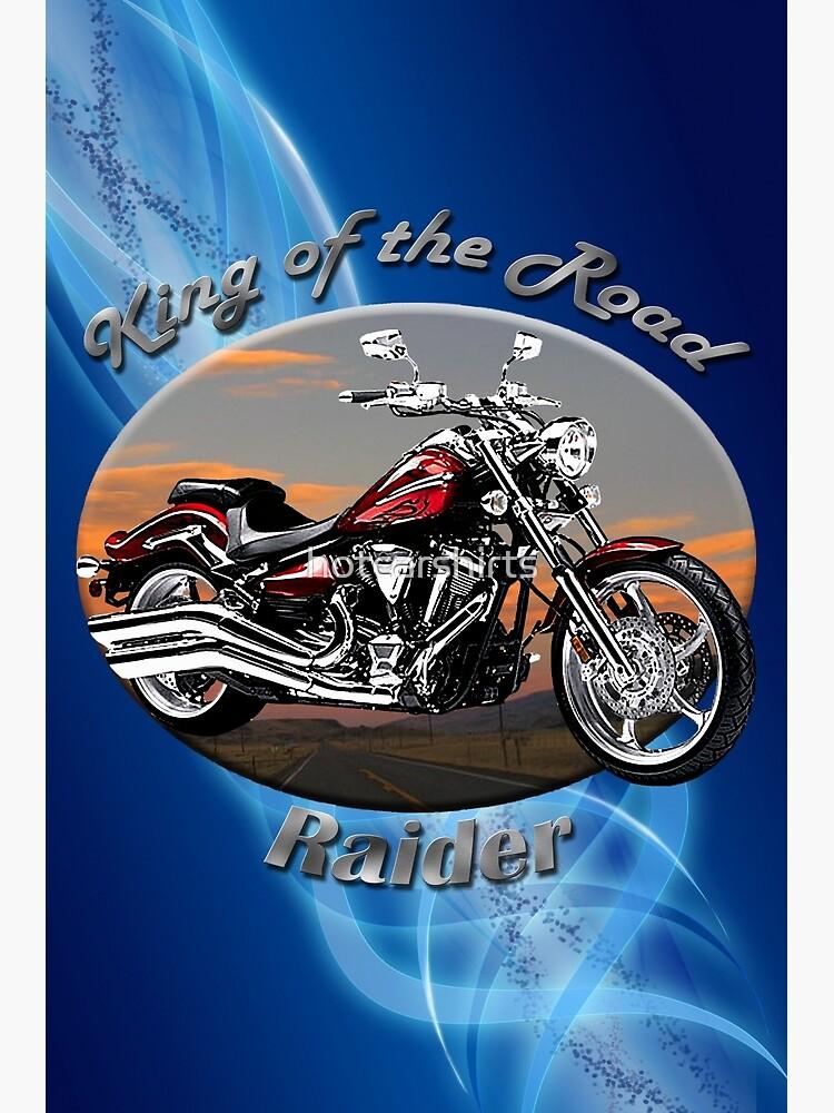 Yamaha Raider King Of The Road by hotcarshirts
