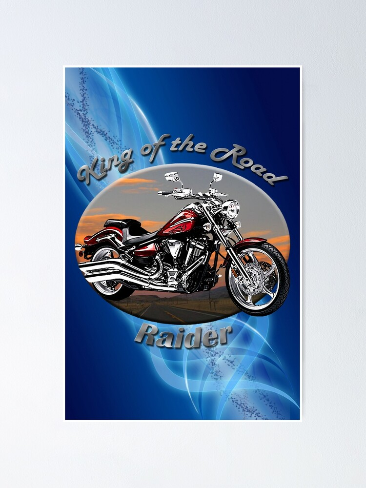 Alternate view of Yamaha Raider King Of The Road Poster