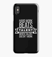 Harte Arbeit schlägt Talent, wenn Talent nicht funktioniert iPhone-Hülle & Cover