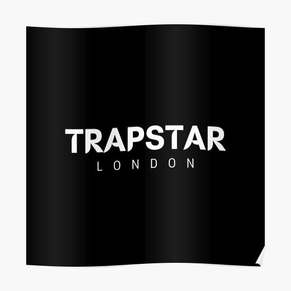Trapstar Poster